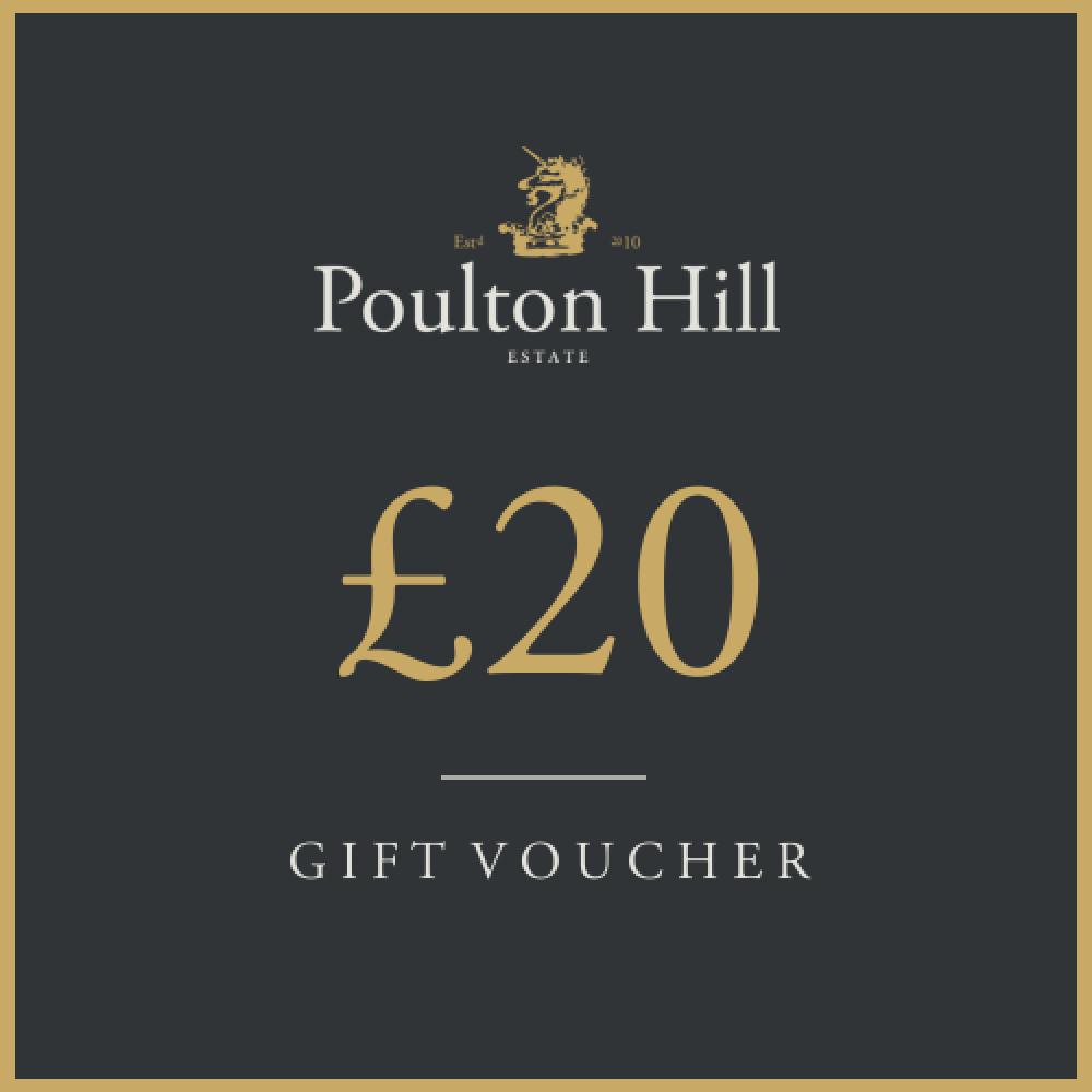 Poulton Hill Gift Voucher - £20